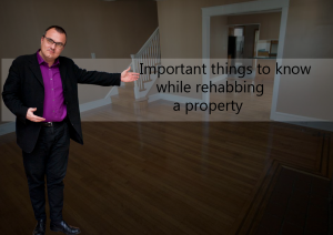 Zack Childress Important Things To Know While Rehabbing a Property